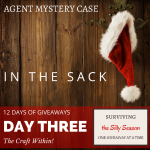 IN THE SACK | DAY THREE | TWELVE DAYS OF GIVEAWAYS | AGENT MYSTERY CASE