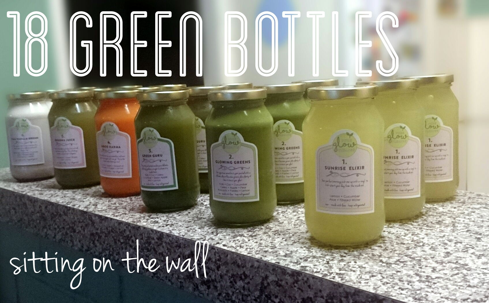18 Green Bottles Sitting on a wall | Pure Glow Cleanse | Juice Cleanse | Agent Mystery Case
