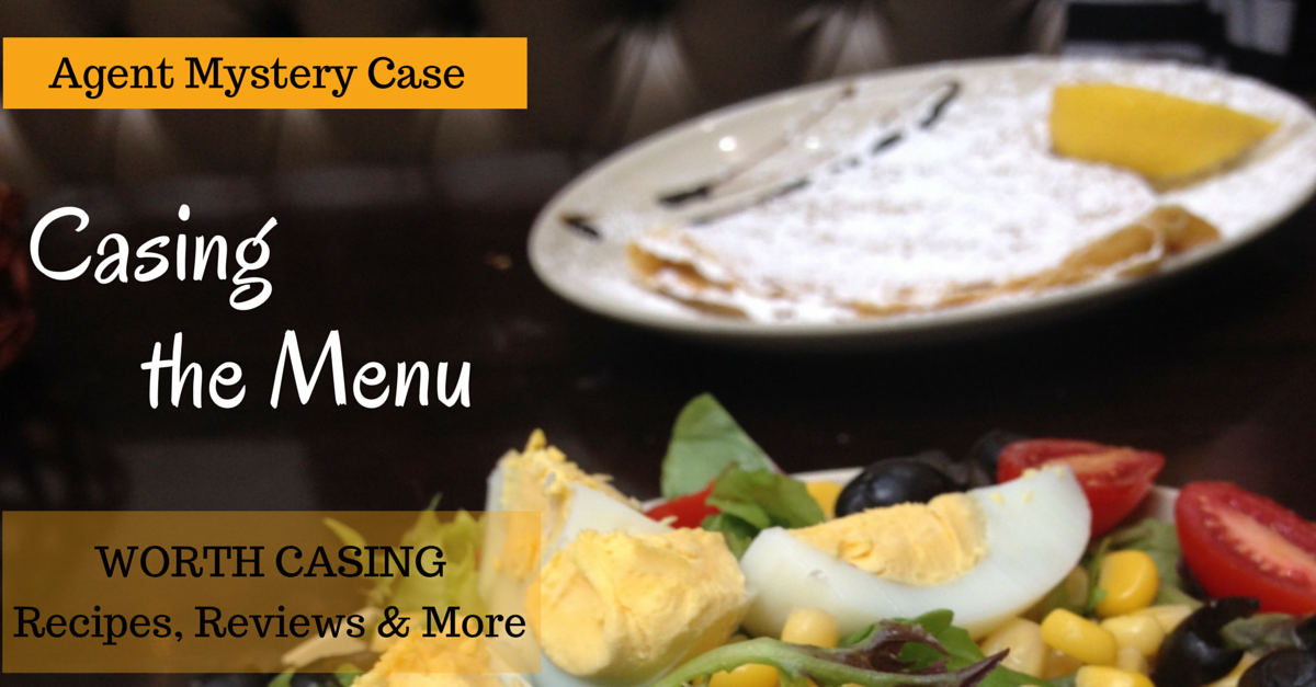 Casing the menu | Agent Mystery Case | Reviews, Recipes and more