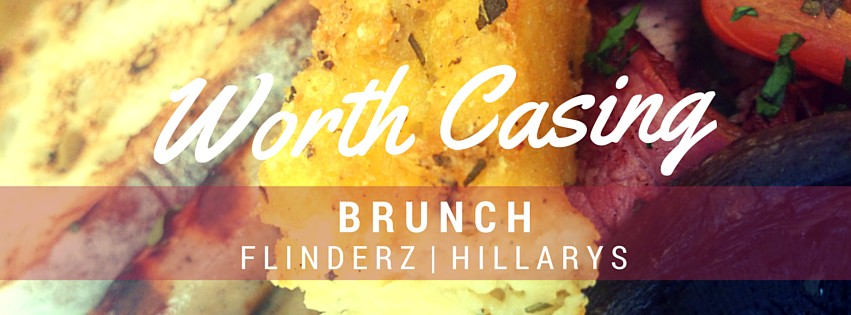 Worth Casing Brunch | Flinderz Hillarys | Agent Mystery Case | Perth Food Reviews