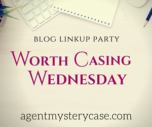 Worth Casing Wednesday Linkup | Agent Mystery Case