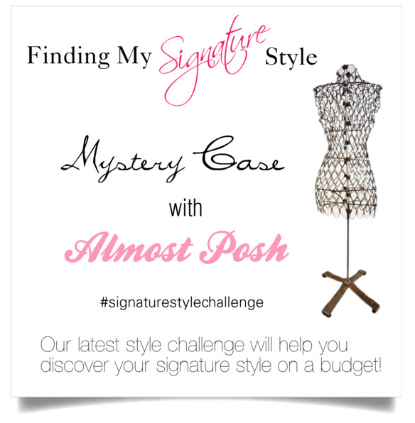 Style challenge, signature style, finding my style, almost posh, agent mystery case, giveaway