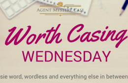 Worth Casing Wednesday Blog Link Up