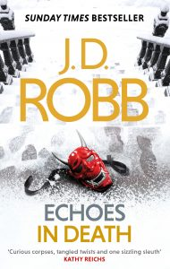 J.D. Robb, Book Review, ON the bookcase, Hachette Australia, Echoes in Death, IN Death
