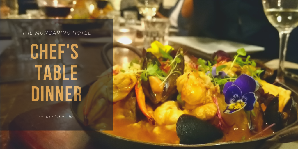 Chef's Table Dinner; Mundaring Hotel